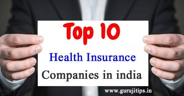 10 Top Health Insurance Companies Of India