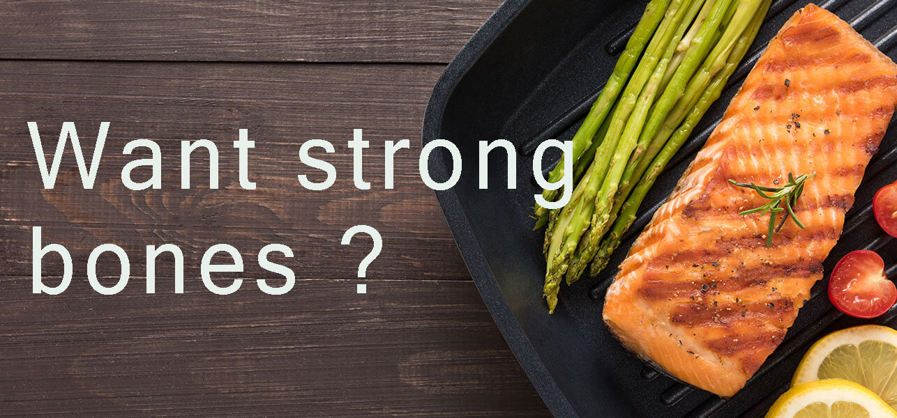 7 Super foods for strong and healthy bones