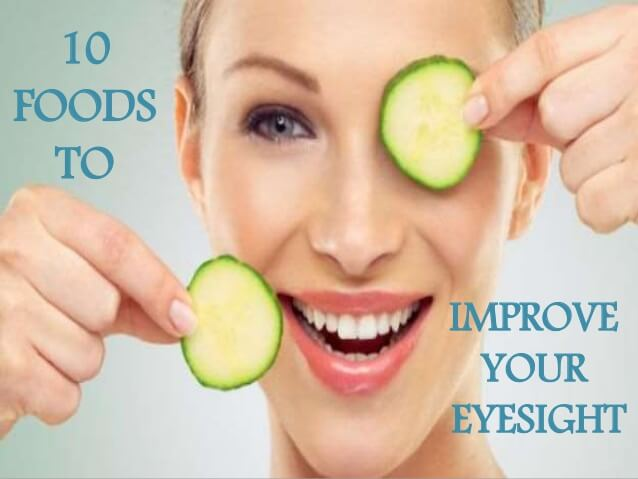 10 Foods That Help Improve Your Eyesight